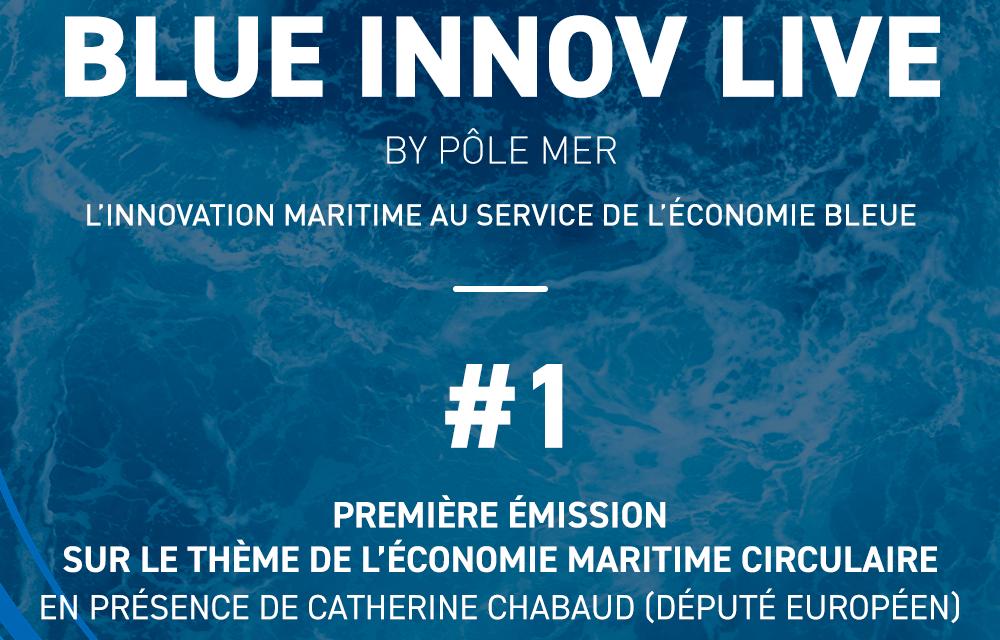 BlueInnovLive #1 Économie maritime circulaire