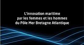 Les femmes et les hommes du Pôle Mer Bretagne Atlantique